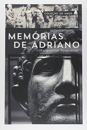 Memórias de Adriano, livro de Marguerite Yourcenar