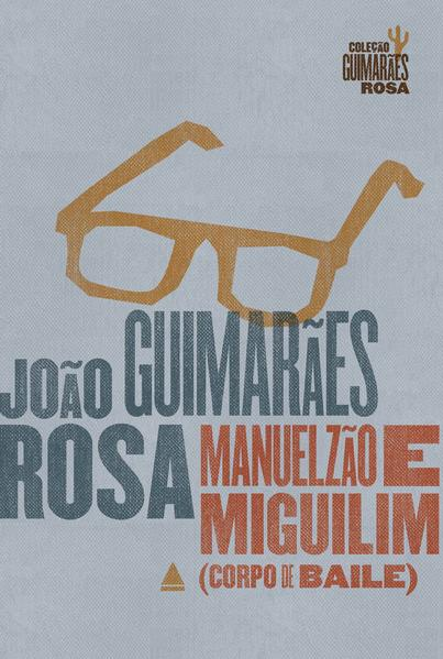 Manuelzão e Miguilim, livro de João Guimarães Rosa