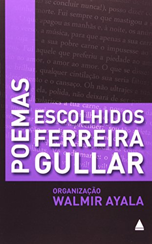 Poemas Escolhidos: Ferreira Gullar, livro de Walmir Ayala