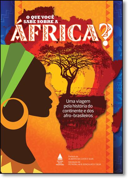 Que Você Sabe Sobre a África?, O, livro de Vários Autores