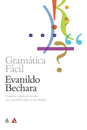 Gramática Fácil da Língua Portuguesa, livro de Evanildo Bechara