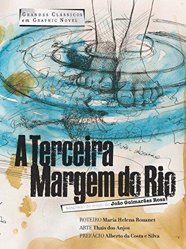 A Terceira Margem do Rio em Graphic Novel, livro de João Guimarães Rosa