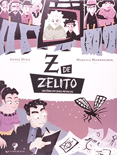 Z de Zelito, livro de André Diniz
