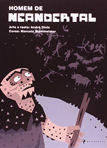 Homem de Neandertal, livro de André Diniz