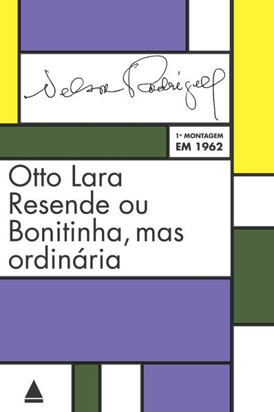 Otto Lara Resende ou Bonitinha, livro de Nelson Rodrigues