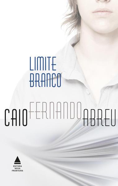 Limite Branco, livro de Caio Fernando Abreu