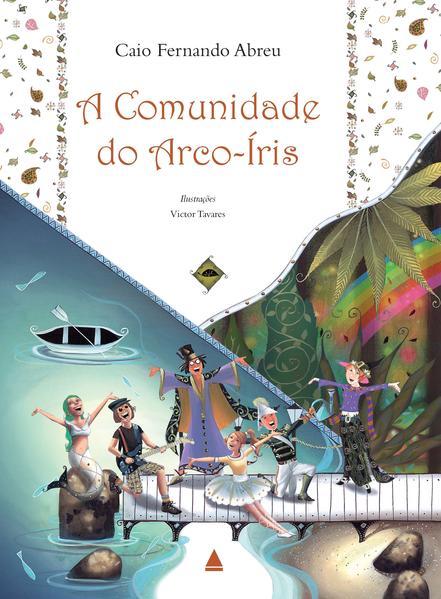A Comunidade do Arco-Íris, livro de Caio Fernando Abreu
