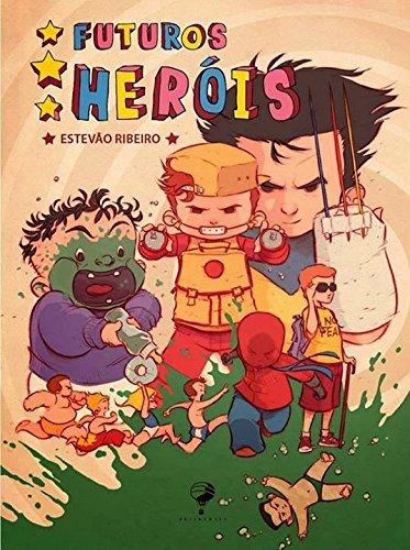 Futuros Heróis, livro de Estevão Ribeiro