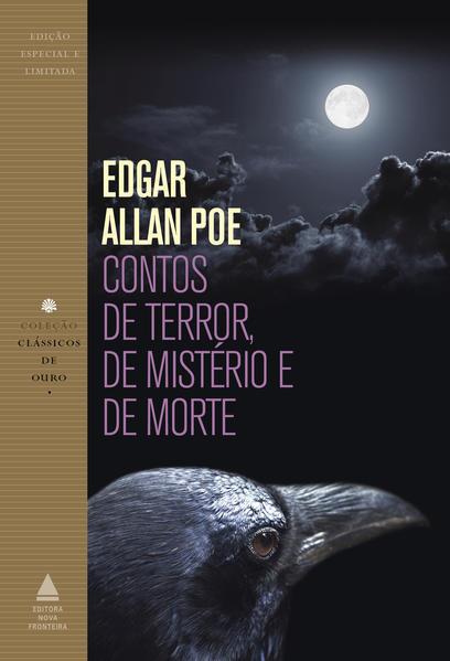 Contos de Terror, de Mistério e de Morte, livro de Edgar Allan Poe