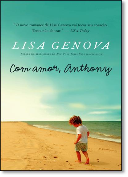 Com Amor, Anthony, livro de Lisa Genova