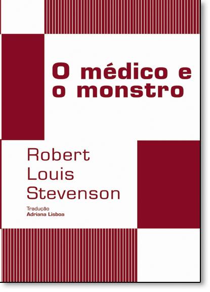 Médico e o Monstro, livro de Robert Louis Stevenson