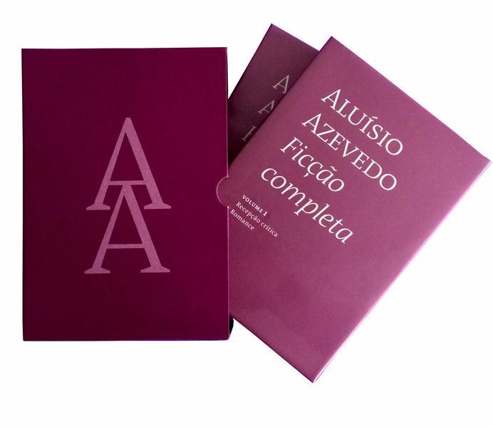 Aluísio Azevedo. Ficção Completa, livro de Aluísio Azevedo