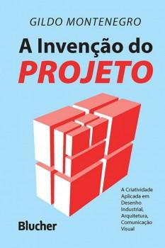 A invenção do projeto, livro de Gildo Montenegro