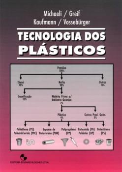 Tecnologia dos plásticos, livro de Helmut Greif, Hans Kaufmann, Franz-Josef Vossebürger, Walter Michaeli