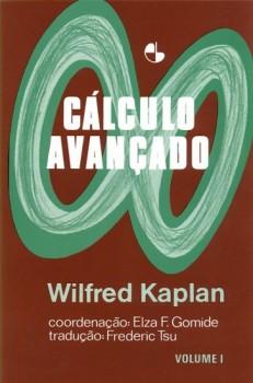 Cálculo avançado vol. 1, livro de Elza F. Gomide, Wilfred Kaplan