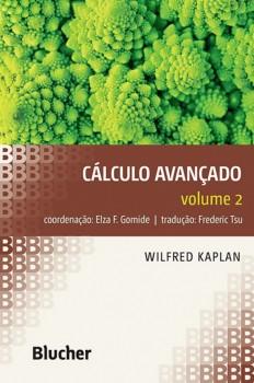 Cálculo avançado vol. 2, livro de Elza F. Gomide, Wilfred Kaplan