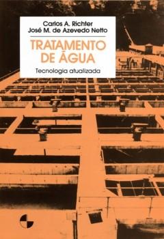 Tratamento de água, livro de José M. De Azevedo Netto, Carlos A. Richter