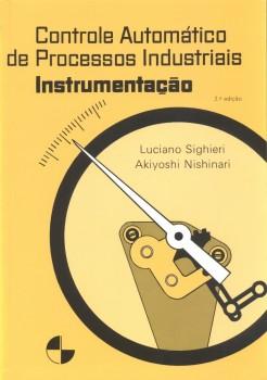 Controle automático de processos industriais, livro de Akiyoshi Nishinari, Luciano Sighieri