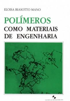 Polímeros como materiais de engenharia, livro de Eloisa Biasotto Mano