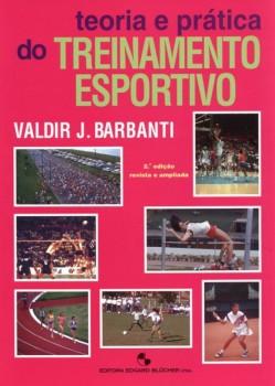Teoria e prática do treinamento esportivo , livro de Valdir J. Barbanti