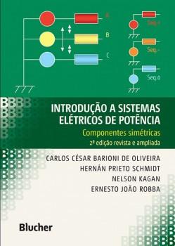 Introdução a sistemas elétricos de potência , livro de Nelson Kagan, Ernesto João Robba, Hernán Prieto Schmidt, Carlos César Barioni De Oliveira