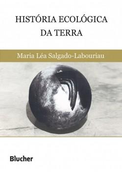 História ecológica da Terra, livro de Maria Léa Salgado-Labouriau