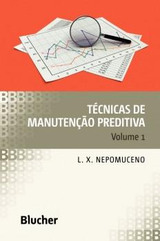 Técnicas de manutenção preditiva vol. 1, livro de Lauro Xavier Nepomuceno