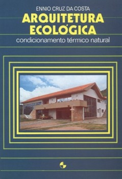 Arquitetura ecológica, livro de Ennio Cruz da Costa