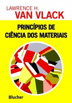 Princípios de ciências dos materiais, livro de Lawrence H. Van Vlack