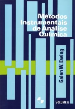 Métodos instrumentais de análise química vol. 2, livro de Galen Wood Ewing