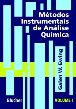 Métodos instrumentais de análise química vol. 1, livro de Galen Wood Ewing