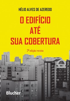 O edifício até sua cobertura  , livro de Hélio Alves de Azeredo