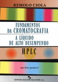 Fundamentos da cromatografia a líquido de alto desempenho, livro de Remolo Ciola
