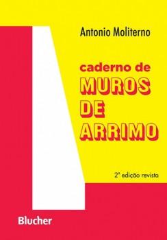 Caderno de muros de arrimo , livro de Antonio Moliterno