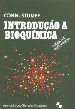 Introdução à bioquímica , livro de Paul Karl Stumpf, Eric E. Conn