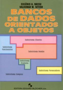 Bancos de dados orientados a objetos, livro de Valdemar W. Setzer, Eugênio A. Nassu