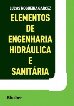 Elementos de engenharia hidráulica e sanitária, livro de Lucas Nogueira Garcez