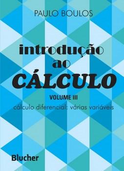Introdução ao cálculo – Cálculo diferencial – várias variáveis vol. 3, livro de Paulo Boulos