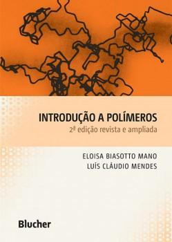 Introdução a polímeros , livro de Luís Cláudio Mendes, Eloisa Biasotto Mano