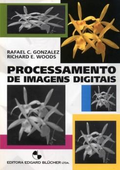 Processamento de imagens digitais, livro de Richard E. Woods, Rafael C. Gonzalez