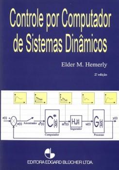 Controle por computador de sistemas dinâmicos , livro de Elder M. Hemerly