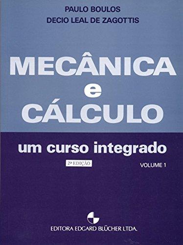 Mecânica e Cálculo vol. 1 , livro de Boulos/Zagottis