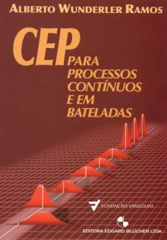 CEP para processos contínuos e em bateladas, livro de Alberto Wunderler Ramos