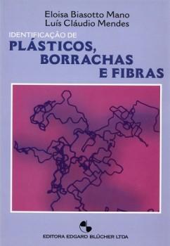 Identificação de plásticos, borrachas e fibras, livro de Luís Cláudio Mendes, Eloisa Biasotto Mano