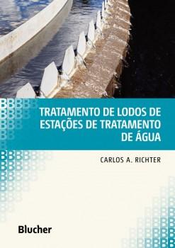 Tratamento de lodos de estações de tratamento de água, livro de Carlos A. Richter
