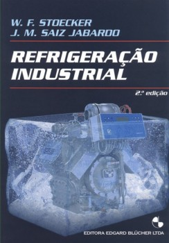Refrigeração industrial  , livro de José Maria Sáiz Jabardo, W. F. Stoecker