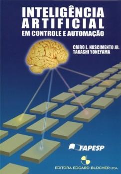 Inteligência artificial em controle e automação, livro de Takashi Yoneyama, Cairo L. Nascimento Jr.
