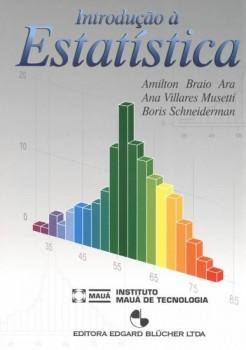 Introdução à Estatística, livro de Ana Villares Musetti, Boris Schneiderman, Amilton Braio Ara