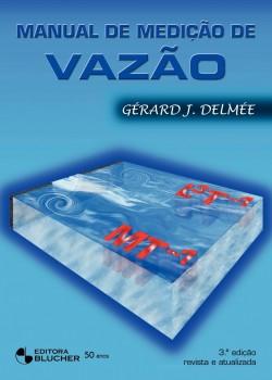 Manual de medição de vazão , livro de Gérard J. Delmée