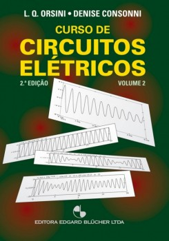 Curso de circuitos elétricos vol. 2 , livro de Denise Consonni, Luiz De Queiroz Orsini